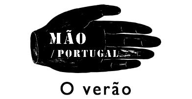 """MÃO / PORTUGAL """" O verão """""""